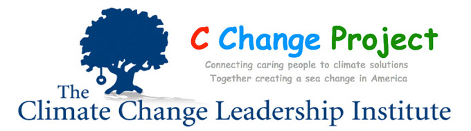 C Change Project-Connecting caring people to climate solutions Together creating a sea change in America